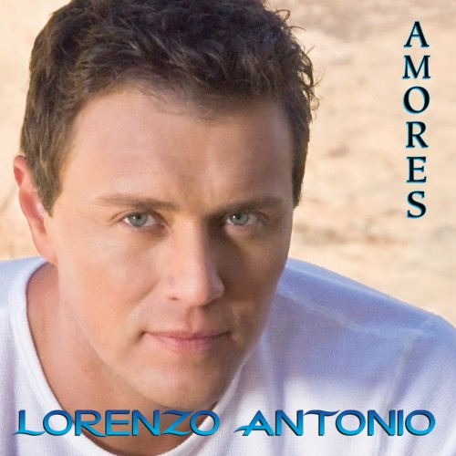 "Lorenzo Antonio ""Amores"" CD cover"