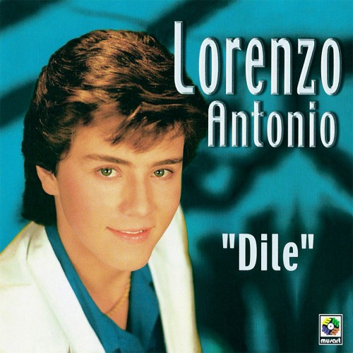 "Lorenzo Antonio ""Exitos - Dile"" CD cover"