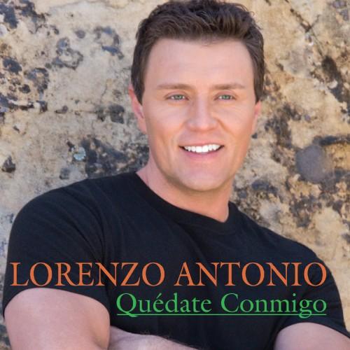 "Lorenzo Antonio ""Quedate Conmigo"" CD cover"