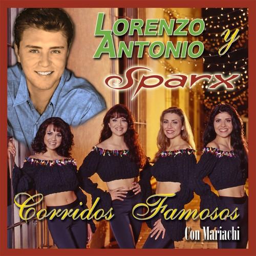 """Lorenzo Antonio y Sparx """"Corridos Famosos"""" CD cover"""