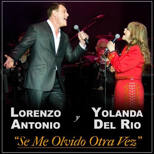lorenzo-antonio-yolanda-del-rio-se-me-olvido-otra-vez-cd-single