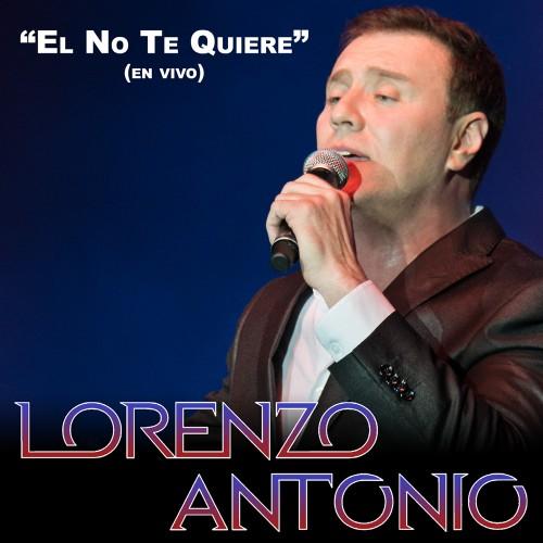 Lorenzo-Antonio-El-No-Te-Quiere-cd-single